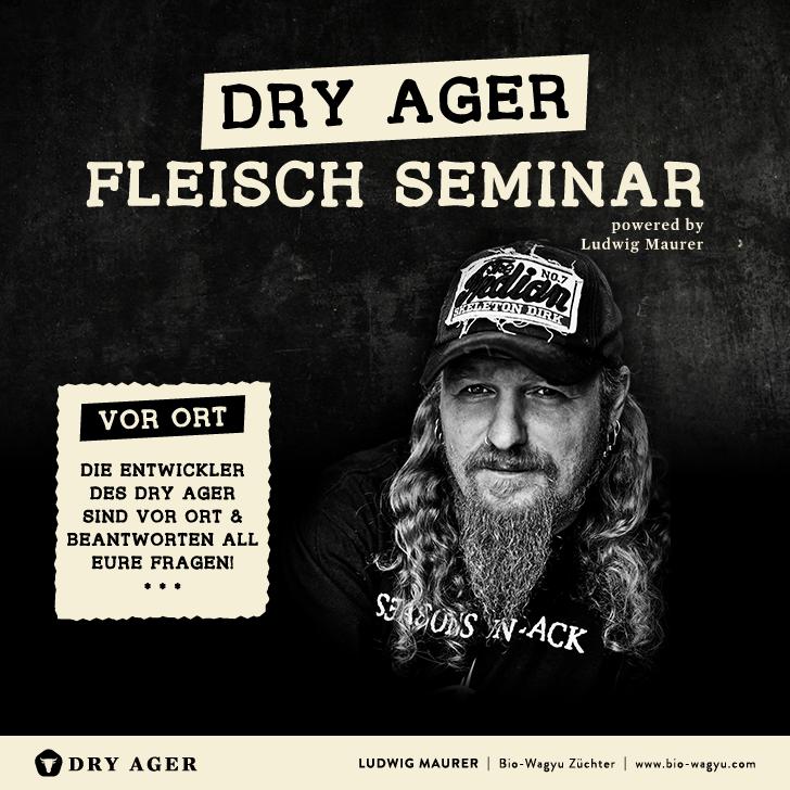Dry Ager Fleisch-Seminar mit Ludwig Maurer